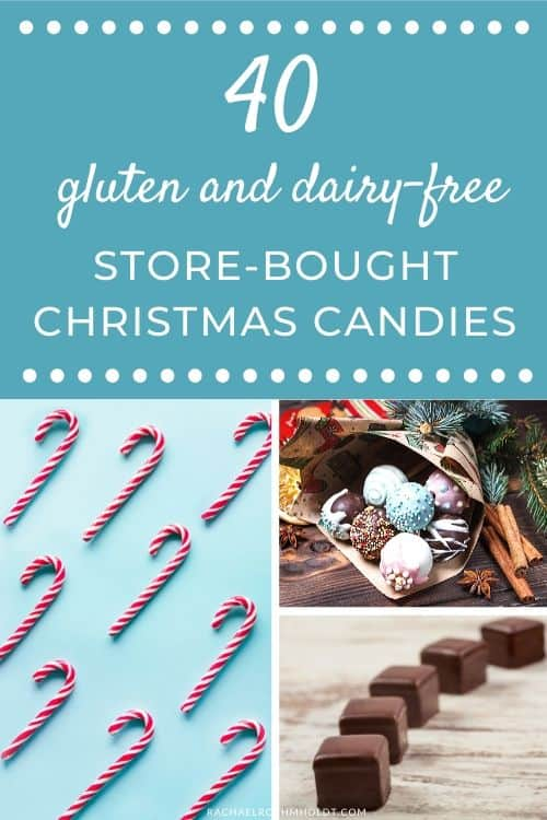 40 gluten and dairy-free store-bought Christmas candies