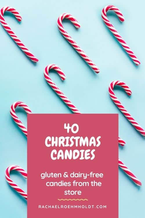 40 Christmas Candies: gluten & dairy-free candies from the store