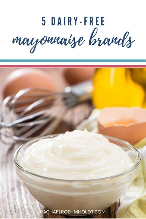5 Dairy-free Mayonnaise Brands