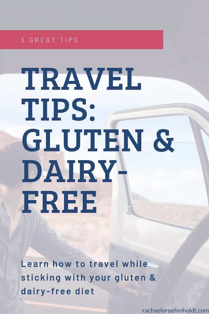 Travel tips: gluten & dairy-free