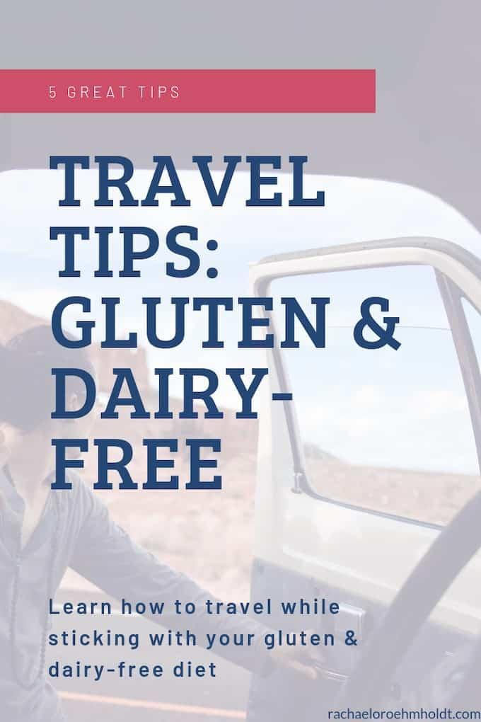 Travel tips: gluten & dairy-free