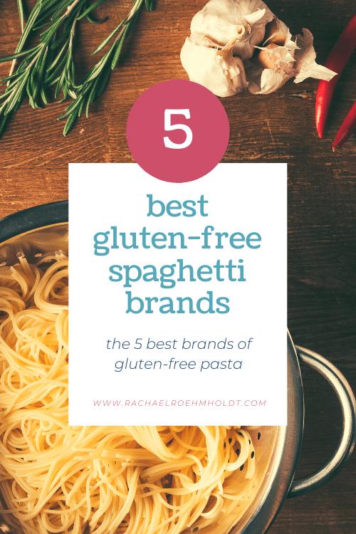 5 best gluten-free spaghetti brands