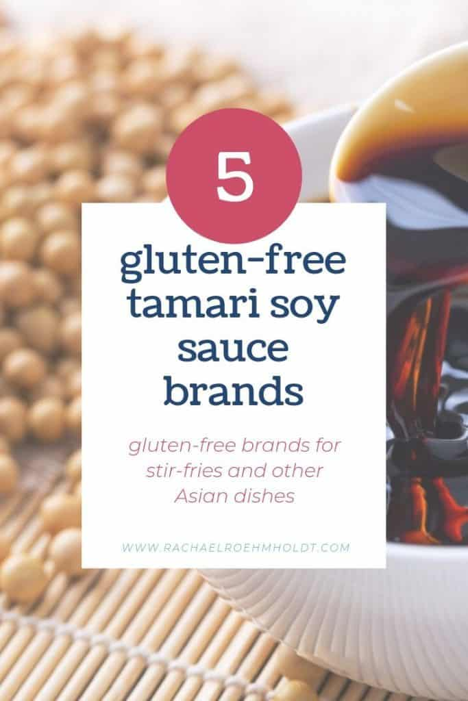 5 Gluten-free Tamari Soy Sauce Brands