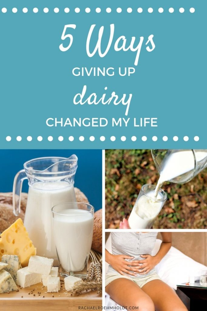5 Ways Giving Up Dairy Changed My Life