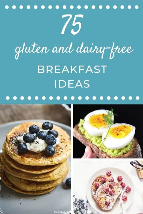 75 Gluten-free Dairy-free Breakfast Ideas