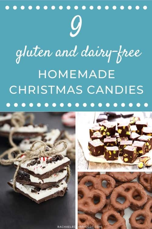 9 gluten and dairy-free homemade Christmas candies