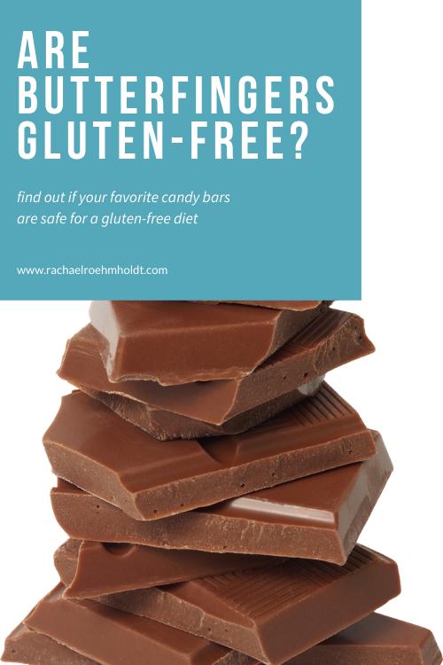 Are Butterfingers Gluten free?