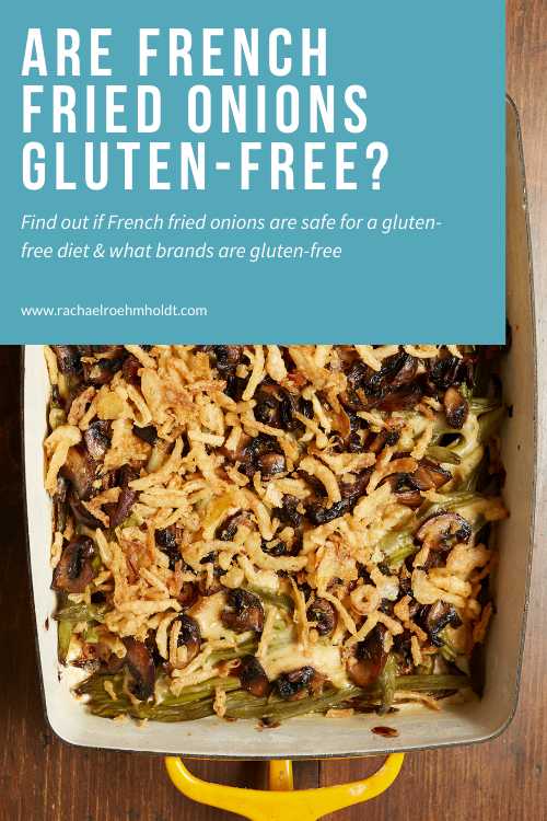 Are French Fried Onions Gluten-free?
