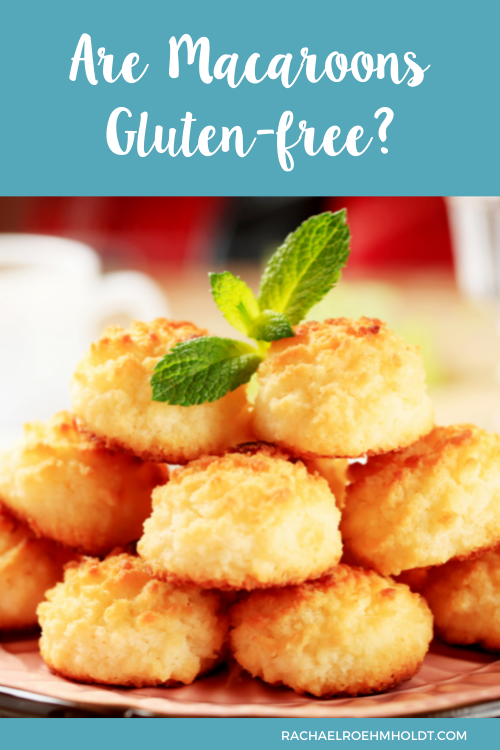 Are Macaroons Gluten-free?