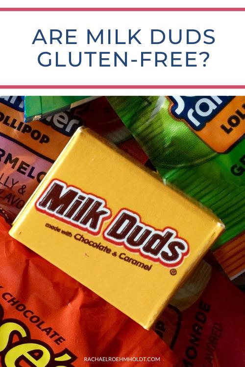 Are Milk Duds Gluten-free?