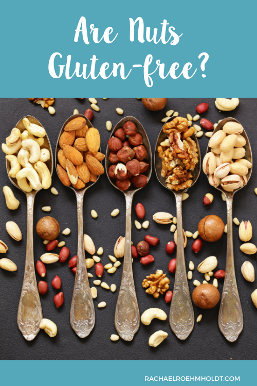 Are Nuts Gluten-free?