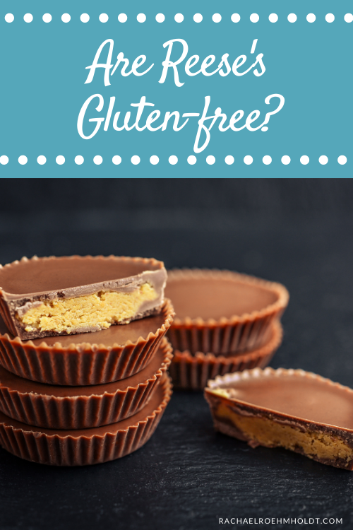 Are Reese's Gluten-free?