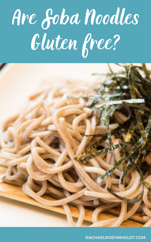 Are Soba Noodles Gluten free?