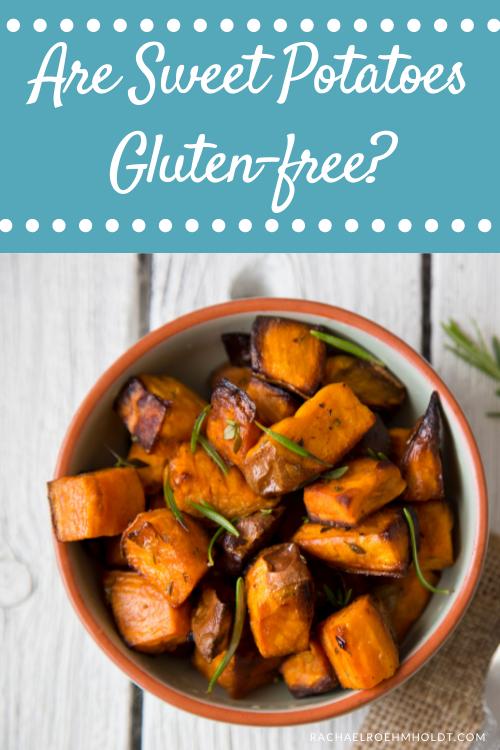 Are Sweet Potatoes Gluten-free?