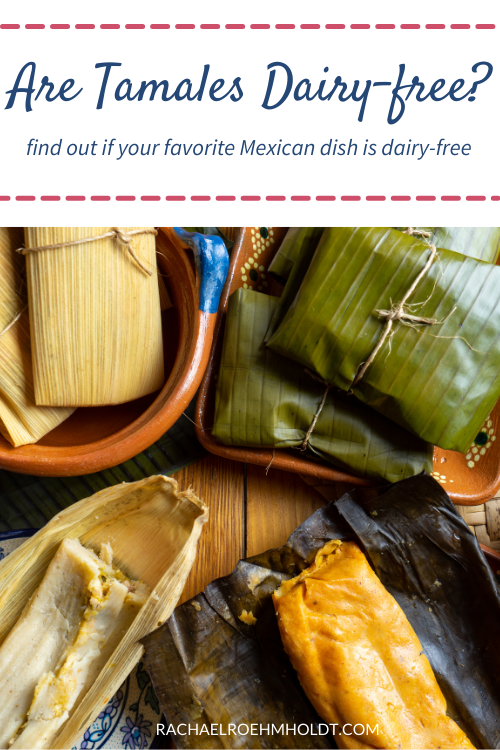Are Tamales Dairy-free?