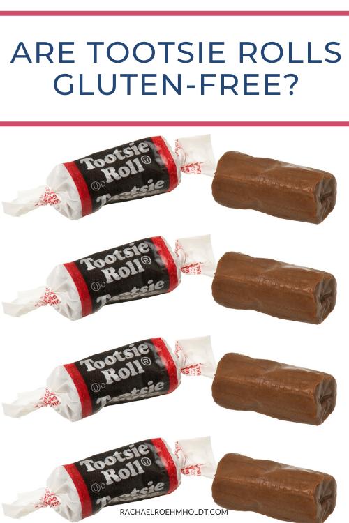Are Tootsie Rolls Gluten-free?