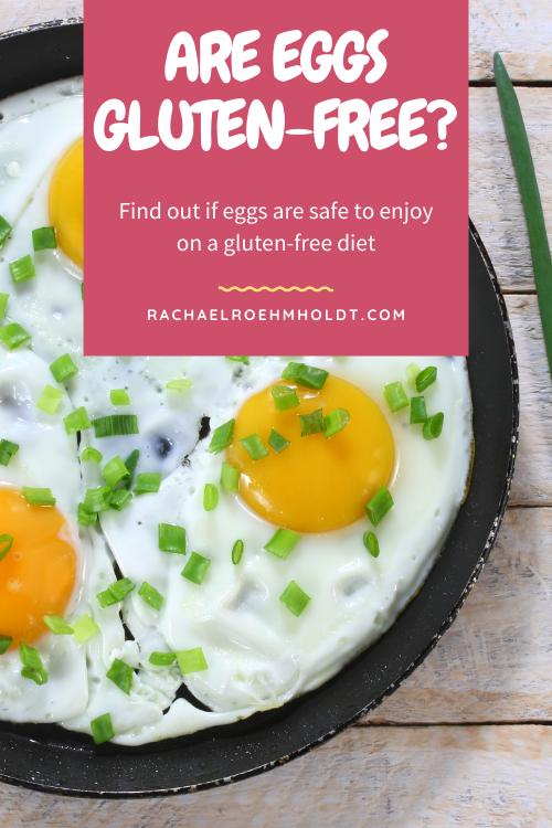 Are eggs gluten free?