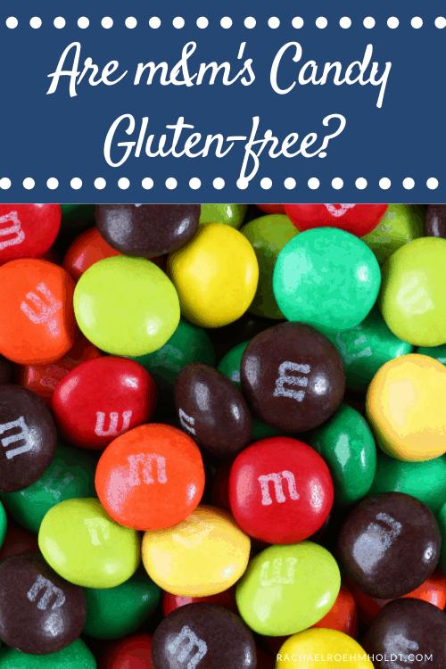 Are M&M's Gluten-free?