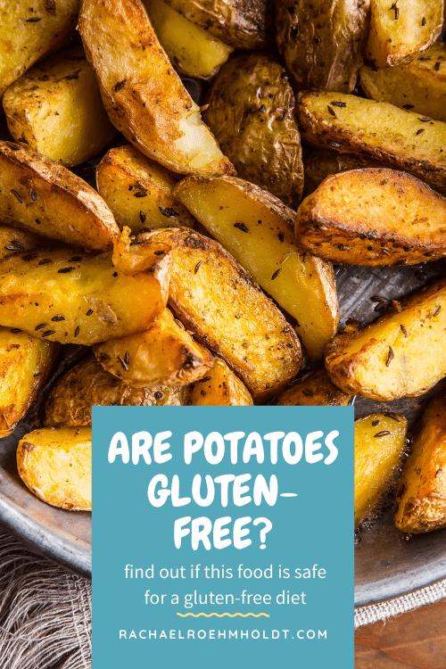 Are potatoes gluten-free?