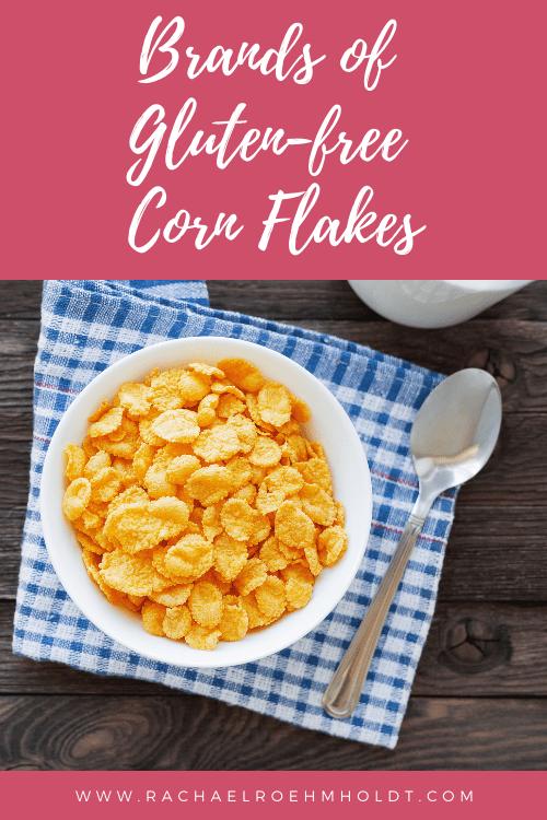 Brands of Gluten-free Corn Flakes