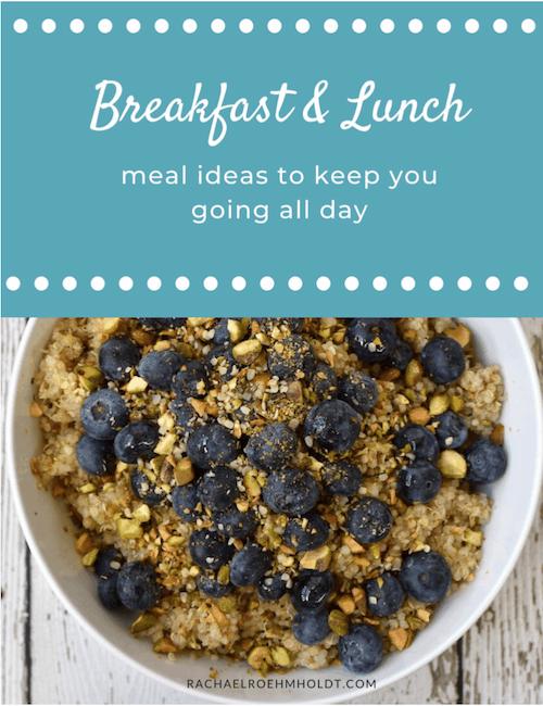 Breakfast & Lunch Ideas