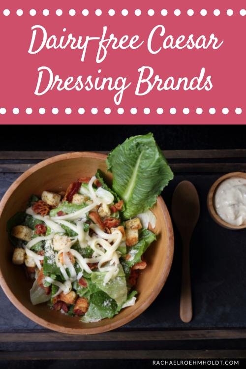 Dairy-free Caesar Dressing Brands