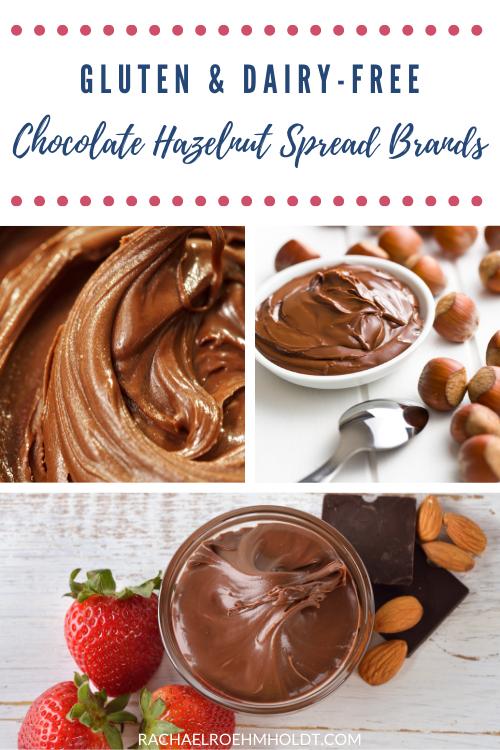 Gluten and Dairy-free Chocolate Hazelnut Spread Brands
