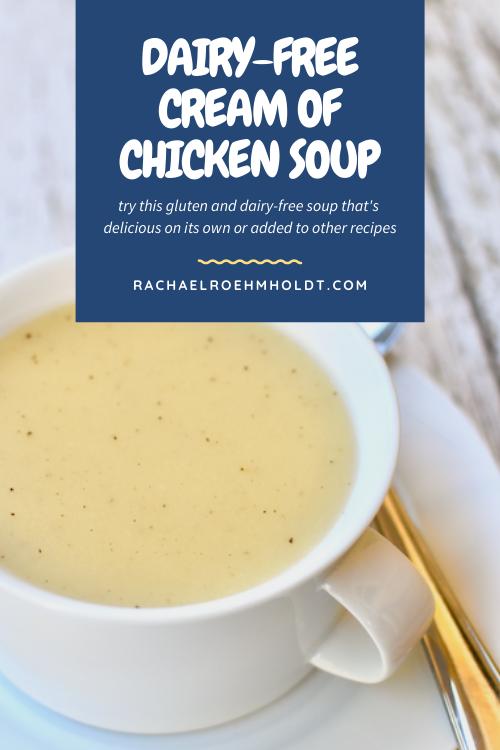Dairy-free Cream of Chicken Soup