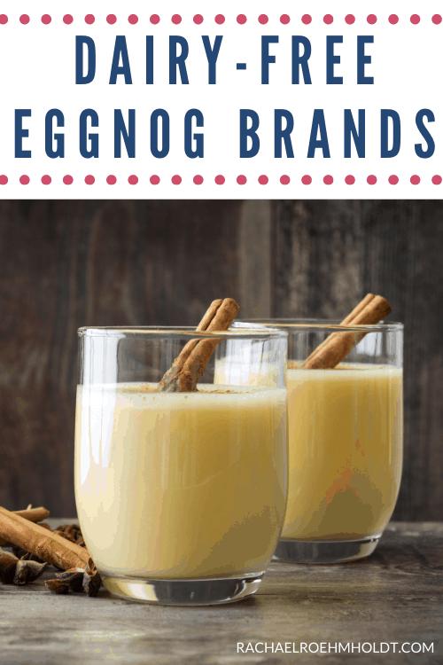 Dairy free Eggnog Brands