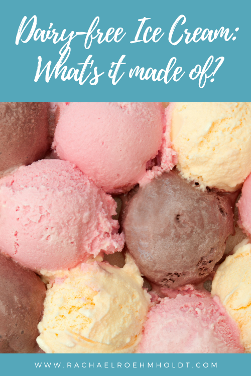 Dairy free Ice Cream: what's it made of