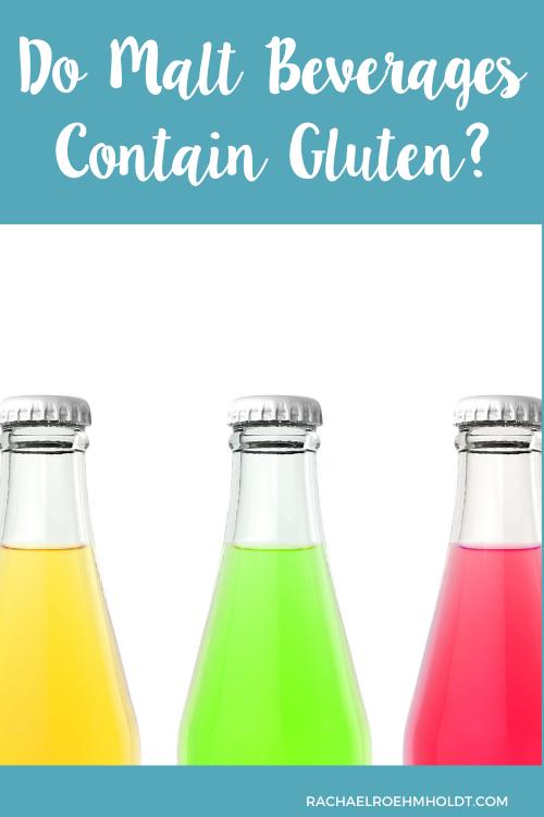 Do Malt Beverages Contain Gluten
