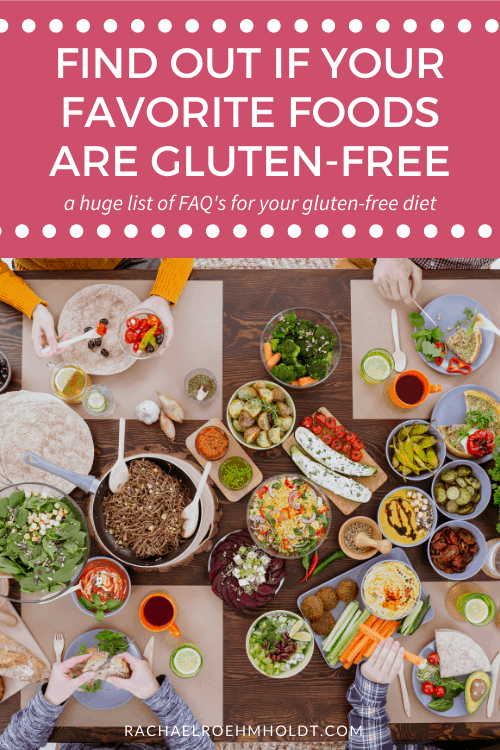 Find Out If Your Favorite Foods Are Gluten Free