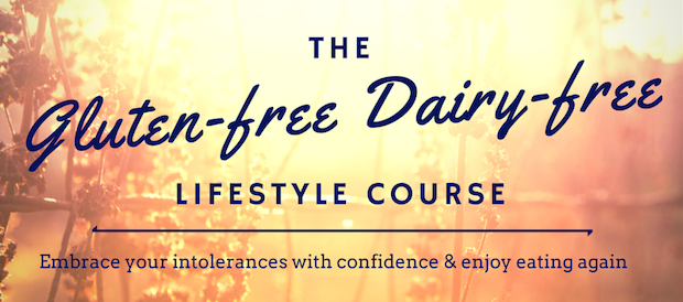The Gluten-Free Dairy-Free Lifestyle Course