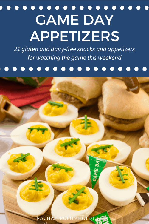 Game Day Appetizers: 21 gluten and dairy-free snacks and appetizers for watching the game this weekend