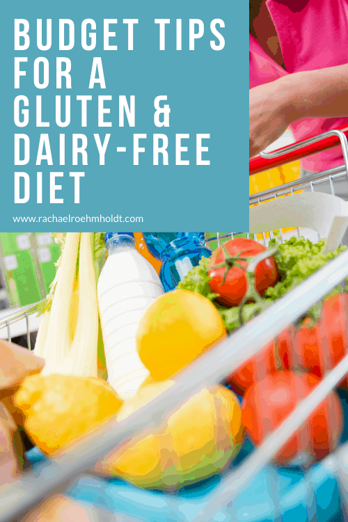 25 Budget Tips for a Gluten and Dairy-free Diet