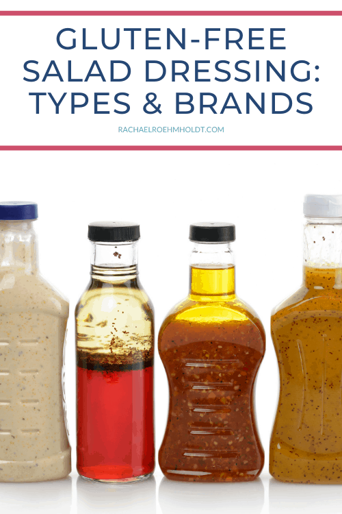 Gluten Free Salad Dressing: Types and Brands