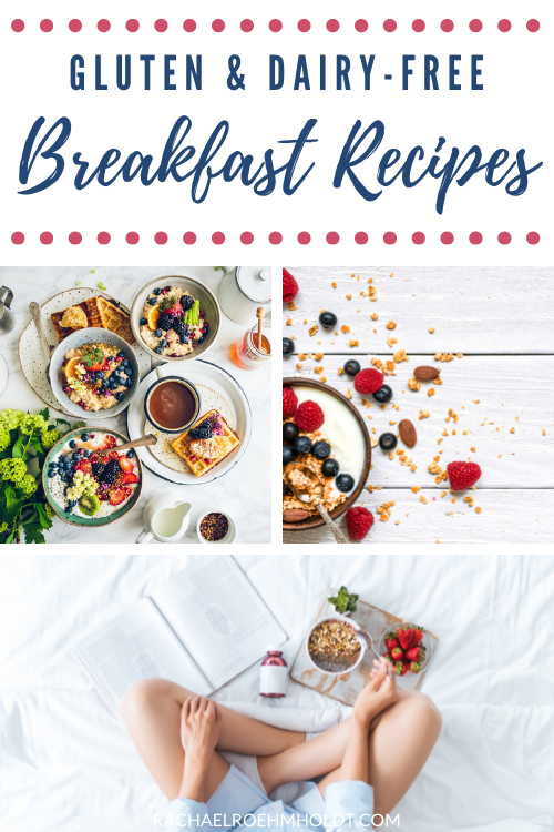 Gluten and Dairy free Breakfast Recipes