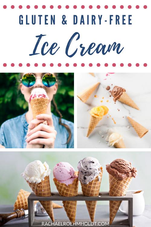 Gluten and Dairy free Ice Cream