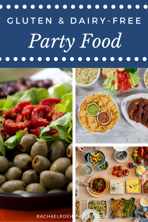 Gluten and Dairy-free Party Food