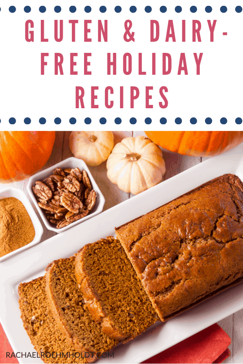 101 Gluten and Dairy-free Holiday Recipes