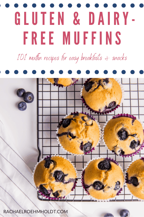 101 Gluten and Dairy-free Muffin Recipes