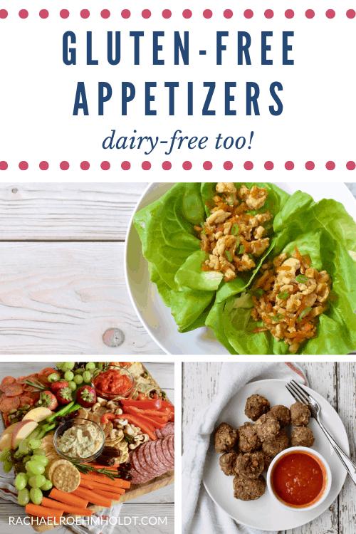 Gluten-free Appetizers - dairy-free too. Lettuce wraps, snack board, meatballs