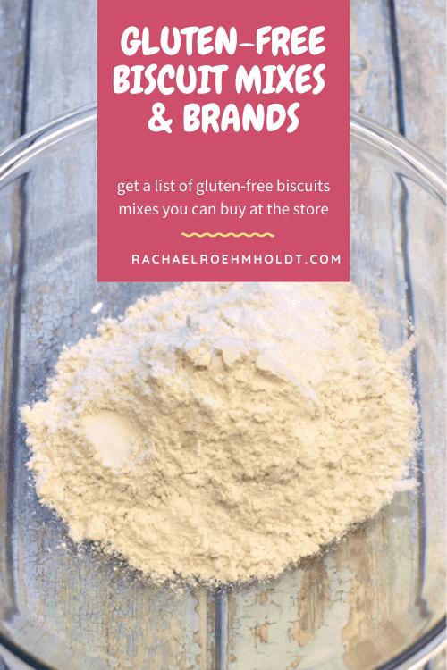 Gluten-free Biscuit Mixes and Brands