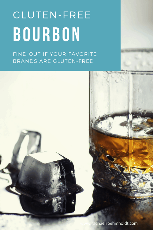 Gluten-free Bourbon: find out if your favorite brands are gluten-free