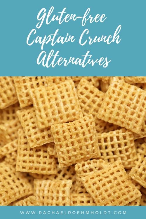 Gluten-free Captain Crunch Alternatives (1)