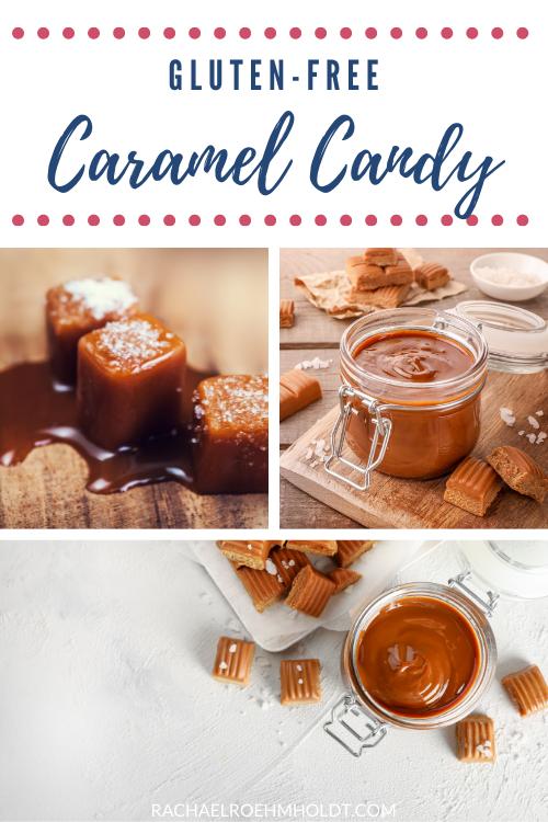 Gluten-free Caramel Candy