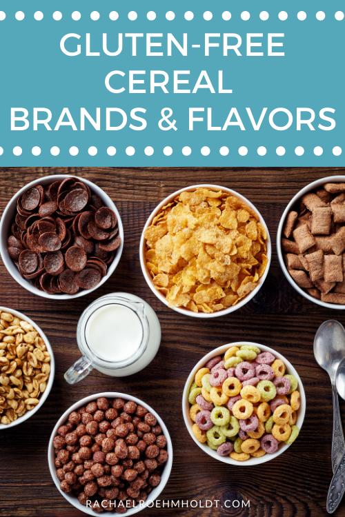 Gluten-free Cereal Brands & Flavors