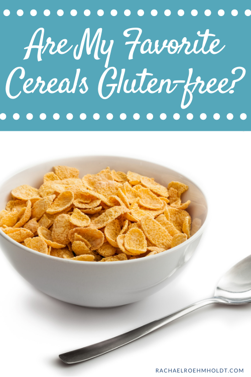 Are My Favorite Cereals Gluten free