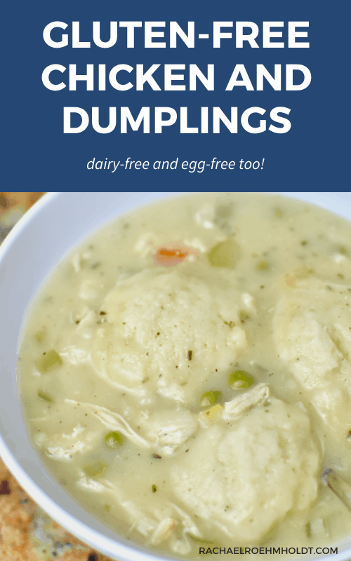 Gluten-free Chicken and Dumplings (Dairy-free, Egg-free)