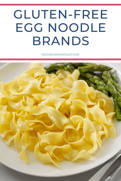 Gluten free Egg Noodle Brands